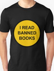 I Read Banned Books Sign T-Shirt