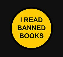 I Read Banned Books Sign Unisex T-Shirt