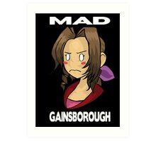 Mad Gainsborogh Art Print