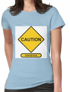 Sign   Caution   Statistics Womens Fitted T-Shirt