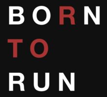 Born To Run by 10thave