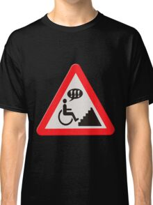 Annoying lack of disabled facilities road sign Classic T-Shirt