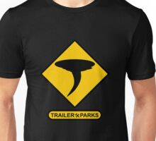 Sign Trailer Parks Tornado Park Unisex T-Shirt