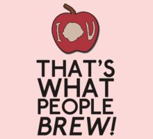 That's What People BREW Baby Tee