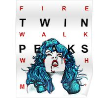 fire walk with me - tv eye Poster