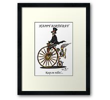 STEAMPUNK PENNY FARTHING BICYCLE BIRTHDAY CARD Framed Print