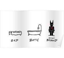 Bed, Bath, and (Batman) Beyond Poster