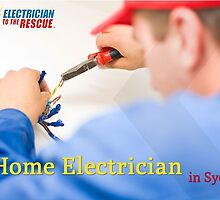 Expert Home Electrician in Sydney by ElecToTheRescue