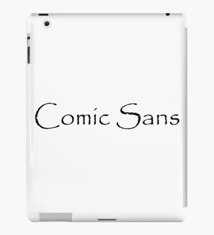 Comic Sans? iPad Case/Skin