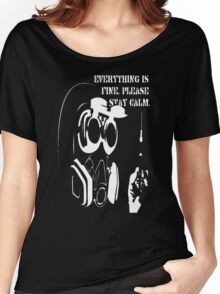 Everything Is Fine Please Stay Calm Women's Relaxed Fit T-Shirt