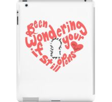 Do I Wanna Know: Keyhole Heart iPad Case/Skin