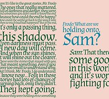 The Two Towers-- Sam's Speech by dreamthesea