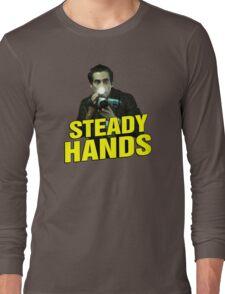 NIGHTCRAWLER - STEADY HANDS  Long Sleeve T-Shirt