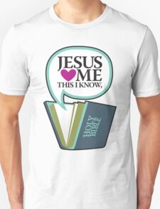 Jesus Loves Me Unisex T-Shirt