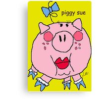 piggy sue Canvas Print
