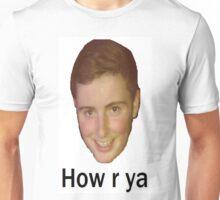 How r ya Unisex T-Shirt