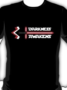 Darkness Awakens T-Shirt