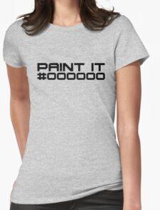 Paint It Black (Black Text Version) T-Shirt