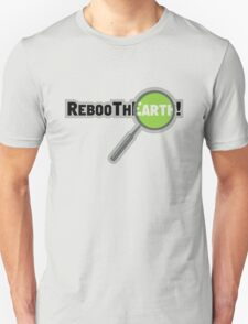 RebooThEarth! T-Shirt