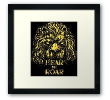 Hear me Roar Framed Print