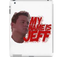 MY NAME IS JEFF iPad Case/Skin