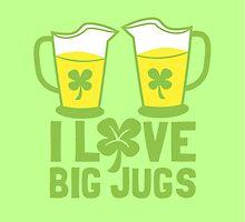 I love big JUGS with green irish shamrock by jazzydevil