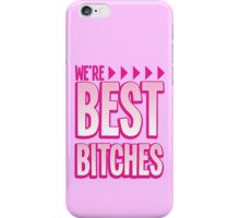 We're BEST BITCHES (BFF best friends forever!) pink with matching purple iPhone Case/Skin