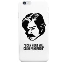Toast of London 'I can hear you Clem Fandango' iPhone Case/Skin