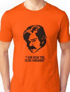 Toast of London 'I can hear you Clem Fandango' Unisex T-Shirt
