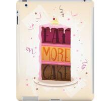Eat More Cake iPad Case/Skin