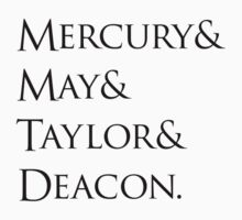 Queen: Mercury & May & Taylor & Deacon. by grafiskanstalt