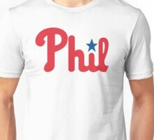Phillies for Phil Unisex T-Shirt