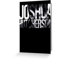 Joshua Hutcherson Greeting Card