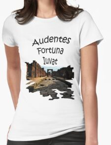 Pompeii - Fortune Favors The Bold Womens Fitted T-Shirt