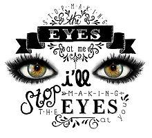 Stop Makin' the Eyes by Jamie Stryker