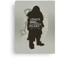 Loyalty. Honor. A Willing Heart. Canvas Print