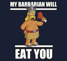 my barbarian will EAT YOU by maxmenick