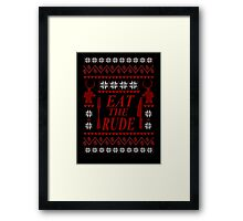 EAT THE RUDE - Hannibal ugly christmas sweater  Framed Print