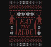 EAT THE RUDE - ugly christmas sweater  by FandomizedRose