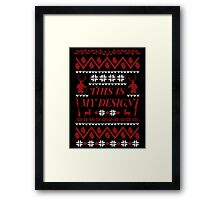 THIS IS MY DESIGN - Hannibal ugly christmas sweater  Framed Print