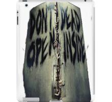 ZOMBIE- DONT OPEN DEAD INSIDE iPad Case/Skin