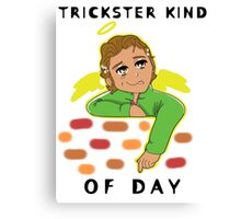 A Trickster Kind of Day Canvas Print
