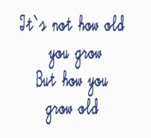 growing old by John Cole