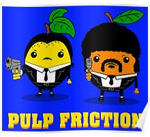 Pulp Friction Poster