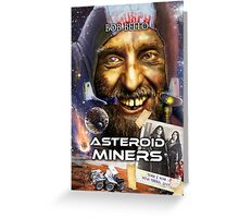 Asteroid Miners Greeting Card