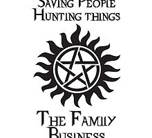 The Winchester Family Motto by MeitisMitsune