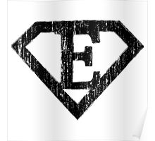 E letter in Superman style Poster