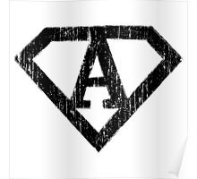 A letter in Superman style Poster