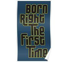 Born Right Poster