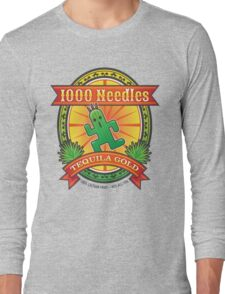 1,000 Needles Tequila Long Sleeve T-Shirt
